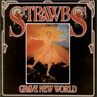 Grave New World by The Strawbs