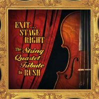 Exit ... Stage Right: The String Quartet Tribute to Rush by Tributes: Rush