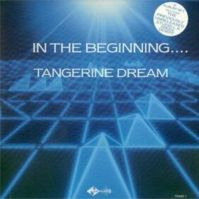 In The Beginning by Tangerine Dream