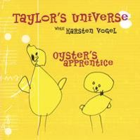 Oyster's Apprentice  (with Karsten Vogel) by Taylor's Universe