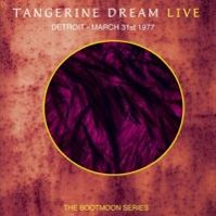Live: Detroit – March 31st 1977 by Tangerine Dream
