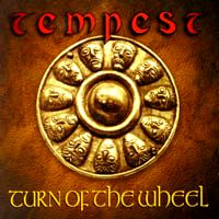 Turn of the Wheel by Tempest