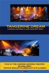 London Astoria Club Concert 2007 by Tangerine Dream