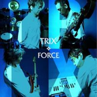 Force by Trix