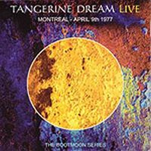 Montreal - April 9th 1977 by Tangerine Dream