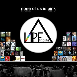 Neptune Pink Floyd Tribute, Volume 1: None of Us Is Pink by Tributes: Pink Floyd