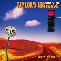 Return to Whatever by Taylor's Universe