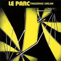 Le Parc by Tangerine Dream