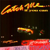 Catch Me if You Can by Tangerine Dream