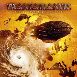 The Whirlwind by Transatlantic