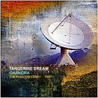 Chandra - The Phantom Ferry Part I by Tangerine Dream