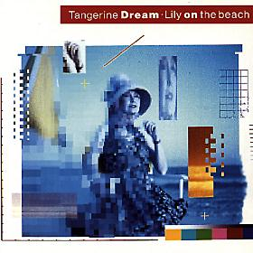 Lily on the Beach by Tangerine Dream