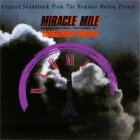 Miracle Mile by Tangerine Dream