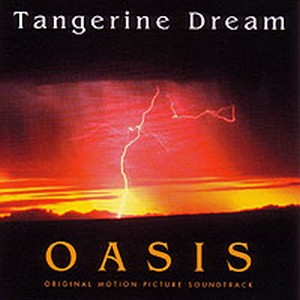 Oasis by Tangerine Dream