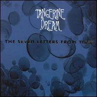 The Seven Letters From Tibet by Tangerine Dream