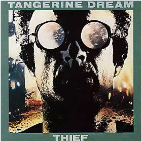 Thief by Tangerine Dream