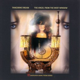 The Angel of the West Window by Tangerine Dream