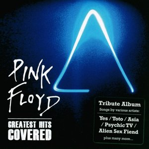 Greatest Hits Covered by Tributes: Pink Floyd