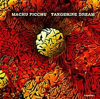 Machu Picchu by Tangerine Dream