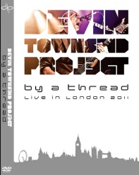 By A Thread - Live In London 2011 (Devin Townsend Project)