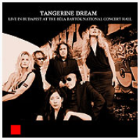 Live at Béla Bartók National Concert Hall - Budapest/Hungary CD by Tangerine Dream