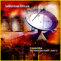 Chandra - The Phantom Ferry Part II by Tangerine Dream