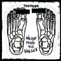 Never Mind the Hallux