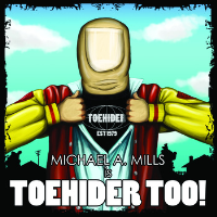 Toehider Too!