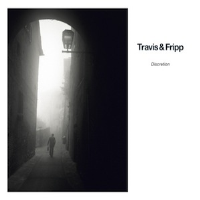 Discretion by Theo Travis - Robert Fripp