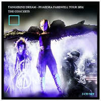 Phaedra Farewell Tour 2014 - The Concerts [CD] by Tangerine Dream