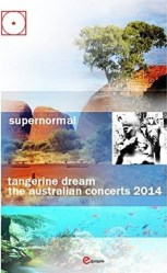 Supernormal-The Australian Concerts 2014 by Tangerine Dream