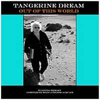 Out Of This World by Tangerine Dream