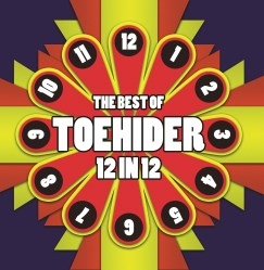 The Best of Toehider 12 in 12