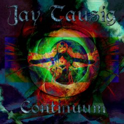 Continuum by Jay Tausig