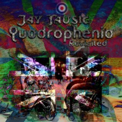 Quadrophenia Revisited by Jay Tausig