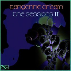 The Sessions II by Tangerine Dream