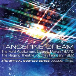The Official Bootleg Series Volume Three by Tangerine Dream