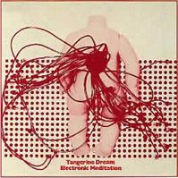 Electronic Meditation by Tangerine Dream