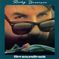 Risky Business  (Movie Soundtrack) by Tangerine Dream