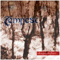 Shapeshifter by Tempest