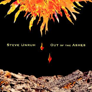 Out of the Ashes by Steve Unruh