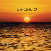 Unimother 27 by Unimother 27
