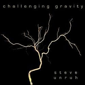 Challenging Gravity by Steve Unruh