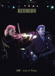 Reunion: UK - Live In Tokyo