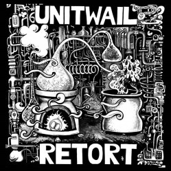 Retort by Unit Wail