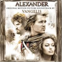 Alexander: Original Motion Picture Soundtrack by Vangelis