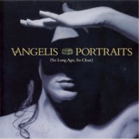Portraits (So Long Ago, So Clear) by Vangelis