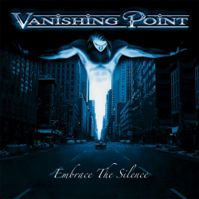 Embrace the Silence by Vanishing Point