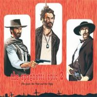 The Spaghetti Epic 2 - The Good, The Bad, & The Ugly by VA: Colossus Projects