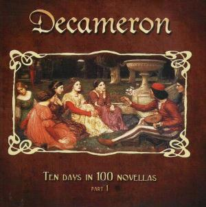 Decameron - Ten days in 100 novellas - Part I by VA: Colossus Projects